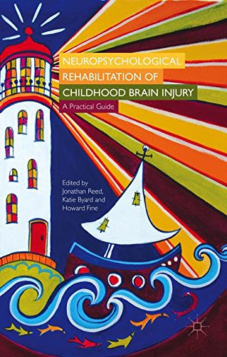 Neuropsychological Rehabilitation of Childhood Brain Injury: A Practical Guide