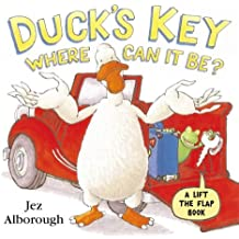 Duck's Key: Where Can it Be? (Lift the Flap)