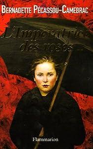 """Afficher """"Impératrice des roses (L')"""""""