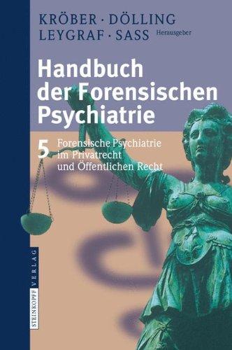 handbuch-der-forensischen-psychiatrie-band-5-forensische-psychiatrie-im-privatrecht-und-offentlichen