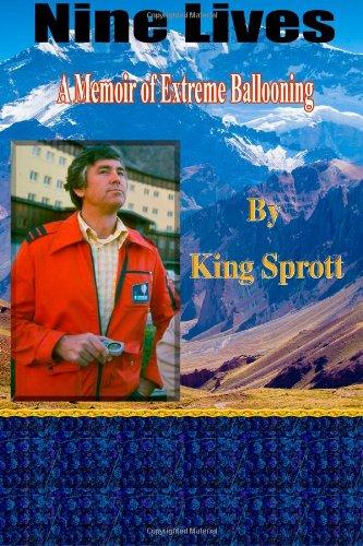Nine Lives: A Memoir of Extreme Ballooning