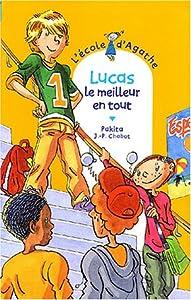 """Afficher """"L'Ecole d'Agathe n° 36 Lucas, le meilleur en tout"""""""