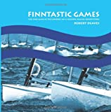 FINNtastic Games: The Finn Class at the London 2012 Olympic Sailing Competition