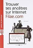 Telecharger Livres Trouver ses ancetres sur Internet Filae com (PDF,EPUB,MOBI) gratuits en Francaise