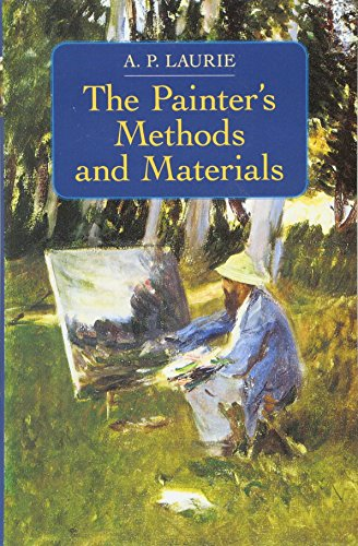The Painter's Methods and Materials (Dover Art Instruction)
