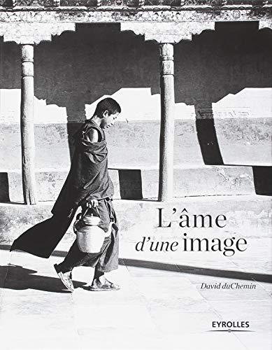 L'âme d'une image par David Duchemin