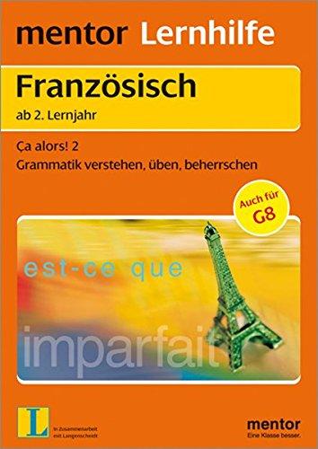 Mentor Lernhilfe Französisch, Ca alors 2