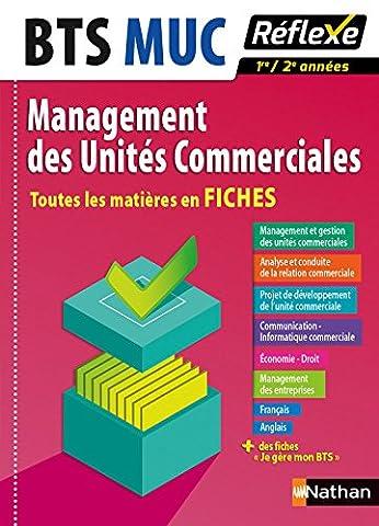 Toutes les matières en FICHES Management des Unités Commerciales - BTS MUC (7)