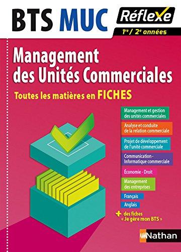 Toutes les matires en FICHES Management des Units Commerciales - BTS MUC (7)