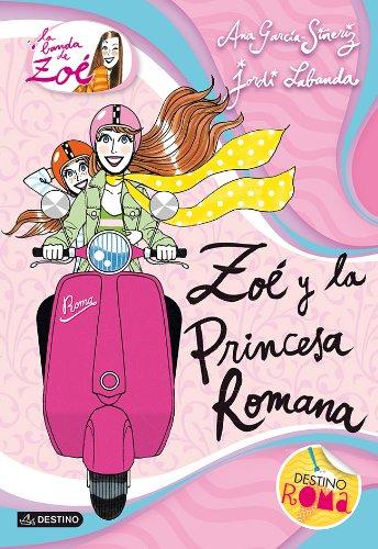 Zoé y la princesa romana: La banda de Zoé 5
