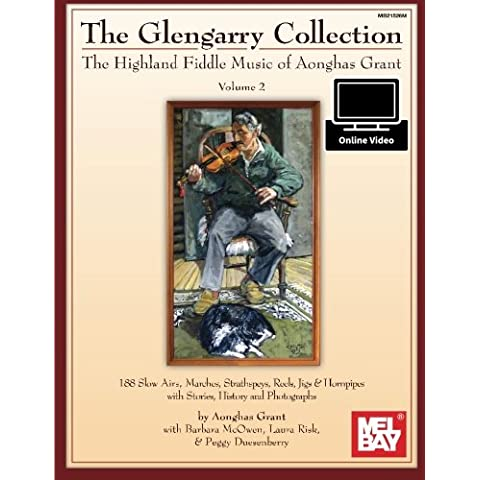 Glengarry Collection: The Highland Fiddle Music of Aonghas Grant Volume 2