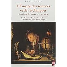 L'Europe des sciences et des techniques: XVe-XVIIIe siècles