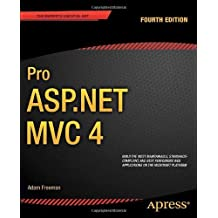 Pro ASP.NET MVC 4 (Professional Apress), Fourth Edition by Adam Freeman (2013-01-16)
