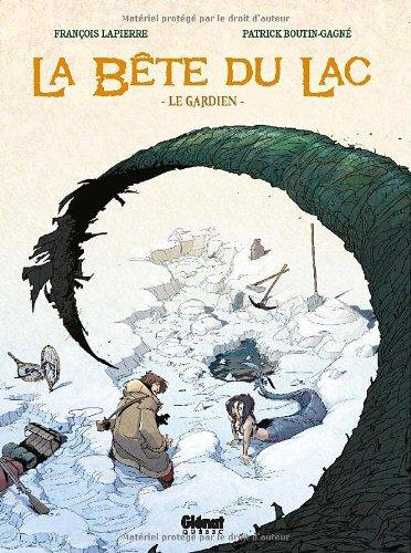 La bête du lac, Tome 1 : Le gardien