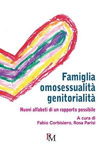 Famiglia, omosessualità, genitorialità: Nuovi alfabeti di un rapporto possibile