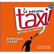 Le Nouveau Taxi: Niveau 1 Manuel Numerique Enrichi Pour Enseignant (CD-ROM)