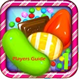 Candy Crush: The Pro's Tips & Secrets Guide (English Edition)