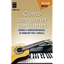 Cómo Componer Canciones (Taller De Música)