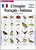 L'imagier français-hébreu : 225 mots illustrés