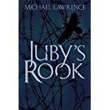 Juby's Rook by Michael Lawrence (2007-09-06)