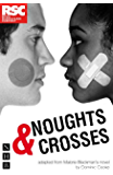 Noughts & Crosses (NHB Modern Plays) (Royal Shakespeare Company)