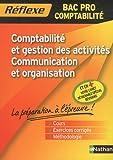 Comptabilité et gestion des activités - Communication et Organisation - Bac Pro Compta