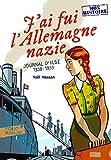 J'ai fui l'Allemagne nazie - Journal d'Ilse (1938-1939)