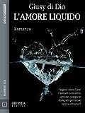 Image de L'amore liquido (Odissea Digital)