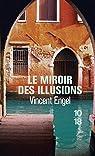Le miroir des illusions par Engel