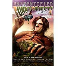 Unidentified Funny Objects 4 (Unidentified Funny Objects Annual Anthology Series of Humorous SF/F)