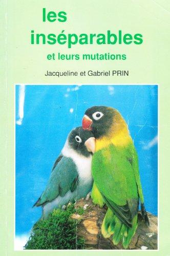 Les Inséparables et leurs mutations