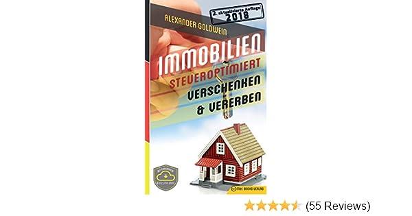 Immobilien steueroptimiert verschenken & vererben: Erbfolge ...