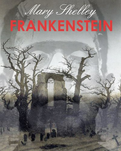 FRANKENSTEIN (illustrated, complete and definitive 1831 edition) by [SHELLEY, MARY]