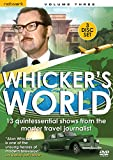 Whickers World - Volume 3 [DVD]