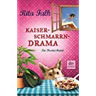 Rita Falk: Kaiserschmarrndrama