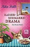 Kaiserschmarrndrama: Ein Provinzkrimi (Franz Eberhofer)