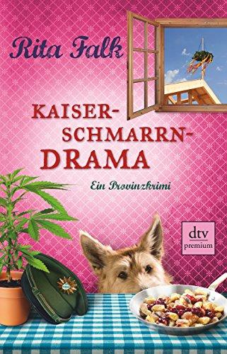 Kaiserschmarrndrama: Ein Provinzkrimi