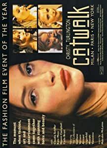 Catwalk Movie Poster (27 x 40 Inches - 69cm x 102cm) (1996) -(Christy Turlington)(Naomi Campbell)(Helena Christensen)(Cindy Crawford)(Linda Evangelista)(Yasmeen Ghauri)