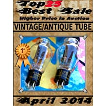 April 2014 - Vintage Antique Tube - Top25 Best Sale - Higher Price in Auction (English Edition)