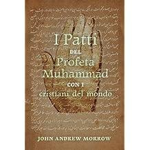 I Patti del Profeta Muhammad con i Cristiani del Mondo