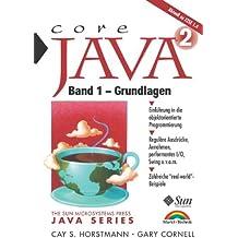 Java 2 Band 1 - Grundlagen . Einführung in die objektorientierte Programmierung (Sun Microsystems)
