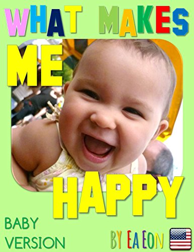 what-makes-me-happy-baby-version-feel-good-series-book-2