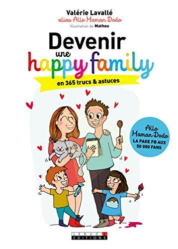 Devenir une happy family en 365 trucs et astuces par Valerie Lavalle