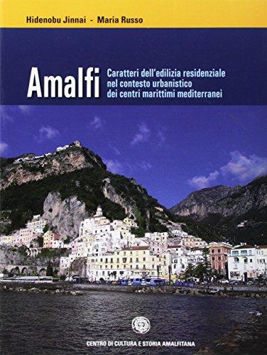 Amalfi. Caratteri dell'edilizia resi...