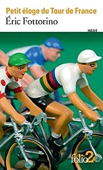 Descargar Utorrent Para Pc Petit éloge du Tour de France (Folio 2? t. 5607) PDF Gratis 2019
