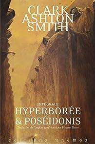 Hyperborée et Poséidonis - Intégrale, tome 2 par Clark Ashton Smith