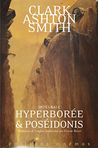 Hyperborée et poséidonis : intégrale volume 2, mondes premiers