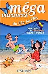 Du CE2 au CM1 : Mon cahier de révisions maths et français