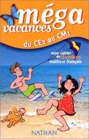 Du CE2 au CM1 : Mon cahier de révisions maths et français par Collectif