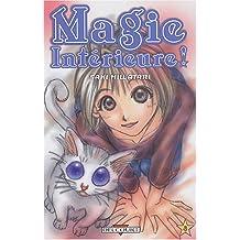 Magie intérieure ! tome 3